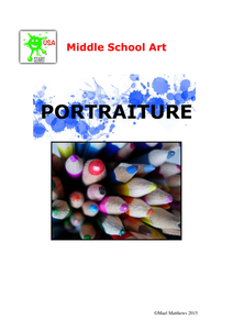 Middle School Art Unit of Study - Portraiture