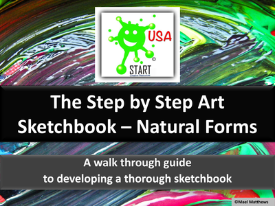 THE STEP BY STEP ART SKETCHBOOK - Natural Forms