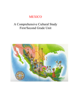 Mexico - A Comprehensive Cultural Mexico Unit