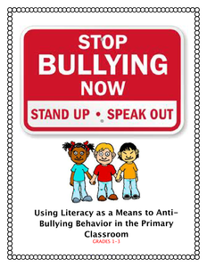 Anti-bullying - Integrating Literacy