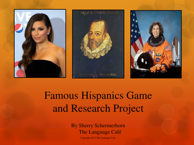Famous Hispanics, Spanish Adjectives Review Game and Research Project