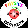 PhysicsWithKeith