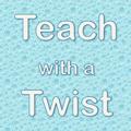 teachwithatwist