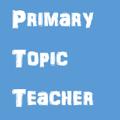 PrimaryTopicTeacher