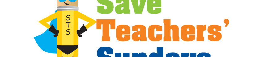 Save Teachers' Sundays