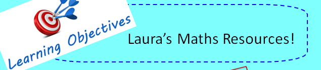 Laura's Maths Resources