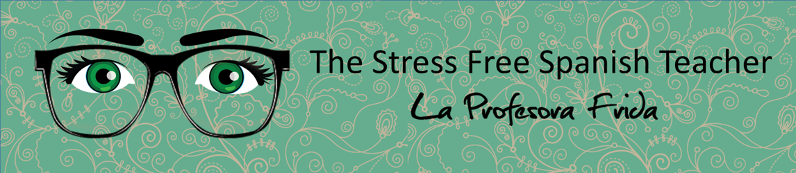 LaProfesoraFrida The Stress Free Spanish Teacher