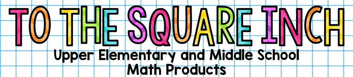 To the Square Inch Math