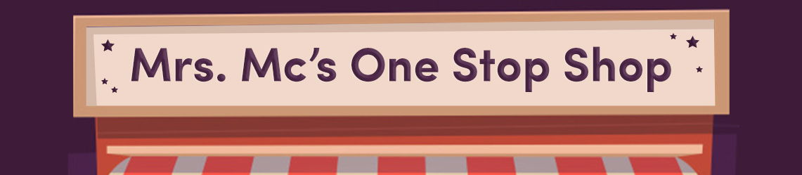 Mrs. Mc's One Stop Shop