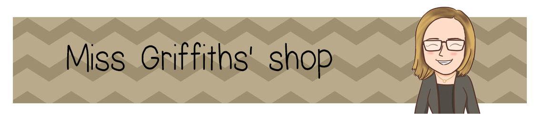 Miss Griffiths' shop